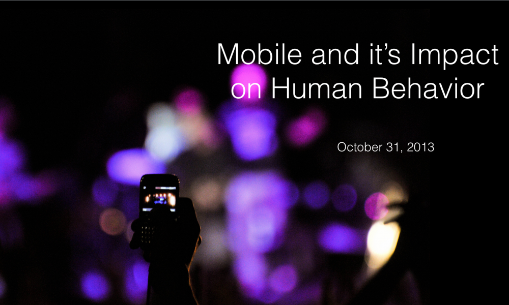 Mobile Behavior and it's Impact on Human Behavior